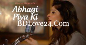 Abhagi Piya Ki By Kanika Kapoor Full Mp3 Song Download 300x159 - Abhagi Piya Ki By Kanika Kapoor Full Mp3 Song Download