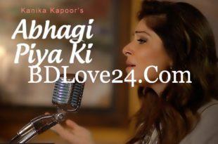 Abhagi Piya Ki By Kanika Kapoor Full Mp3 Song Download 310x205 - Abhagi Piya Ki By Kanika Kapoor Full Mp3 Song Download