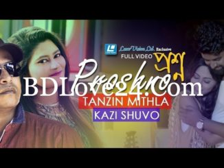 Proshno By Kazi Shuvo & Tanzin Mithila Bangla New Music Video 2017 HD