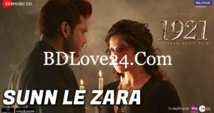 Sunn Le Zara Video Song – 1921 2018 Ft. Zareen Khan 310x165 - Sunn Le Zara Video Song – 1921 (2018) Ft. Zareen Khan & Karan Kundrra HD *Exclusive*