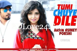 Tumi Chuye Dile By Arfin Rumey & Porshi Bangla Full Mp3 Song Download