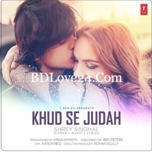 huqCofO 300x300 - Khud Se Judah By Shrey Singhal Full Mp3 Song Download