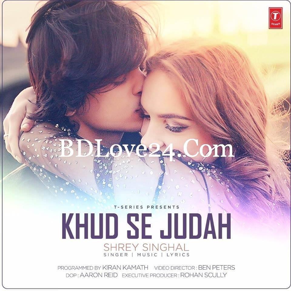 huqCofO - Khud Se Judah By Shrey Singhal Full Mp3 Song Download