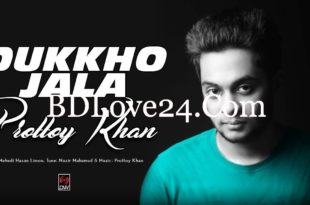 Dukkho Jala By Prottoy Khan Full Mp3 Song Download