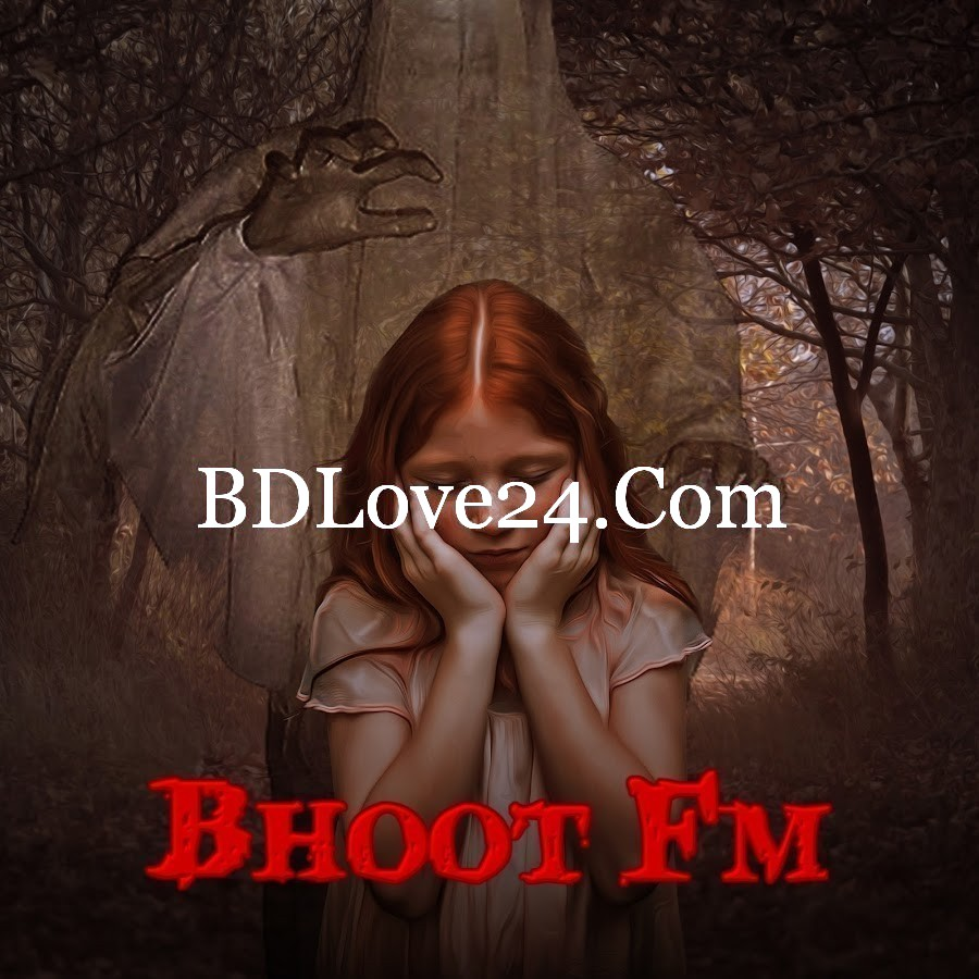 Bhoot FM 15 November, 2019 (15-11-2019) Download – Bhoot FM Radio Foorti