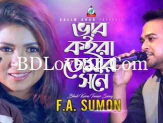 Bhab Koira Tomar Sone By F.A. Sumon Official Music Video 2019 HD