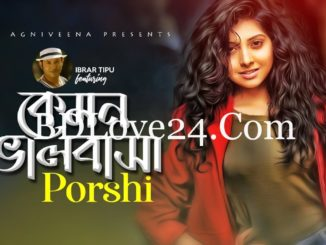 Kemon Valobasha By Porshi Full Mp3 Song Download