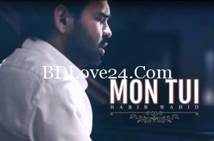 Mon Tui By Habib Wahid Full Mp3 Song Download 310x205 - Mon Tui By Habib Wahid Full Mp3 Song Download