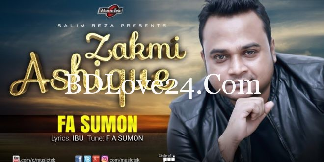 Zakhmi Ashique By F A Sumon Full Mp3 Song Download